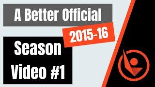 A Better Official 2015-16 Season Video #01