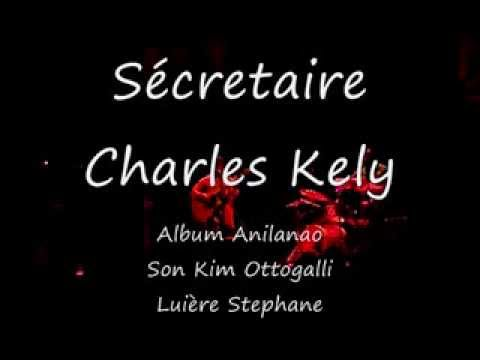 Charles Kely Secretaire Live