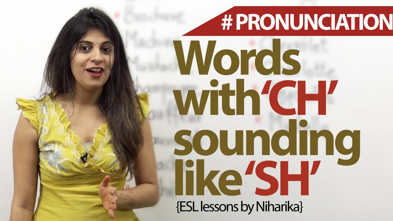 english words in which ch is pronounced as sh free english
