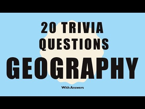 20 Trivia Questions (Geography) No. 1