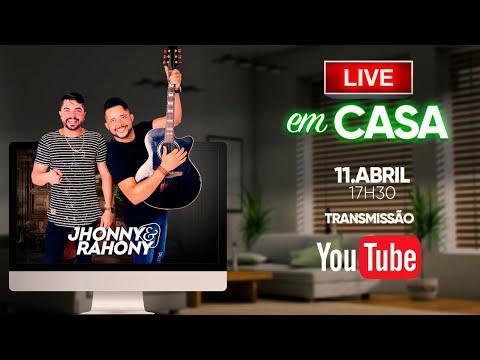 JHONNY E RAHONY ESQUENTA GUSTAVO LIMA | FIQUE EM CASA E CANTE #COMIGO