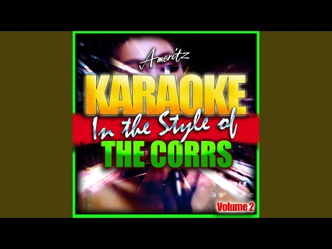 What Can I Do (In The Style Of The Corrs) (Karaoke Version)
