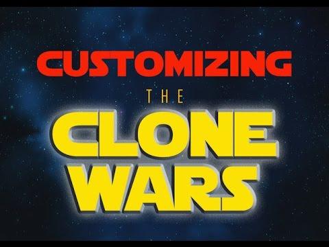 """CUSTOMIZING THE CLONE WARS"" - EPISODE 5"