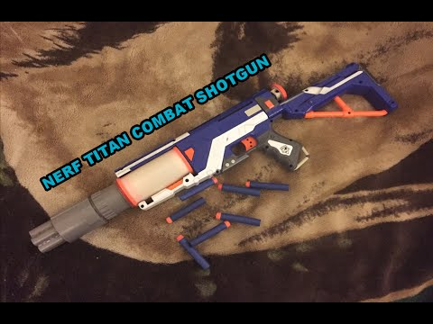 NERF TITAN COMBAT SHOTGUN (SHOOT 7-14 DARTS AT ONCE!) W/ 18 OTHER NERF YOUTUBERS!
