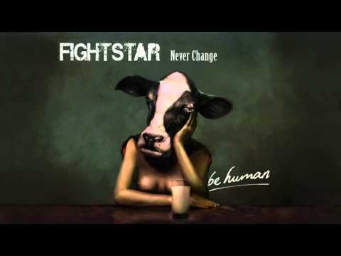 Fightstar | Never Change