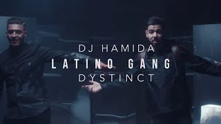 Dj Hamida Ft. Dystinct - Latino Gang
