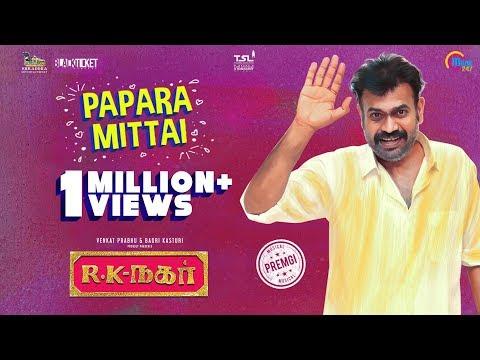 R K Nagar | Papara Mittai Lyrical | Premgi Amaran | Gana Guna | Vaibhav | Sana Althaf | Tamil Gana