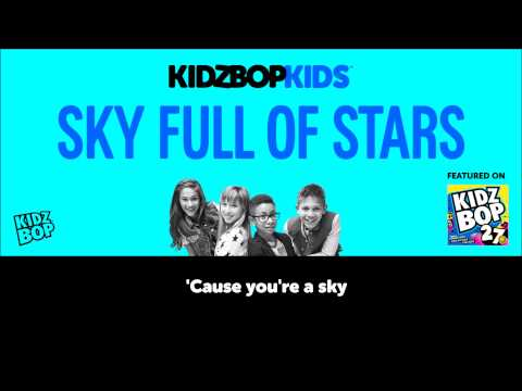 KIDZ BOP Kids – Sky Full Of Stars (Official Lyric Video) [KIDZ BOP 27]