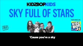 KIDZ BOP Kids – Sky Full Of Stars (Official Lyric Video) [KIDZ BOP 27]