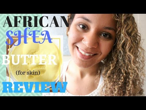 African Shea Butter for Skin Moisturizer/Lotion Review| Pro's/Con's
