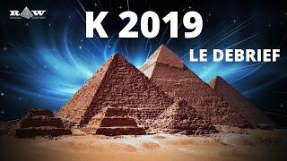 Le film Grande Pyramide K 2019 - Le Debrief