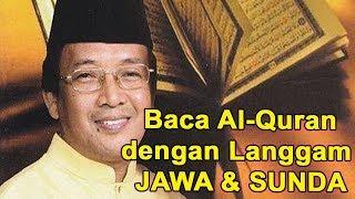 Membaca Al Quran Lagu Jawa dan Sunda Menurut Muammar ZA