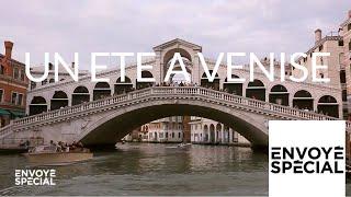 Envoyé spécial. Un été à Venise - 13 septembre 2018 (France 2)