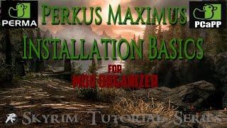 Perkus Maximus for Mod Organizer Installation Tutorial