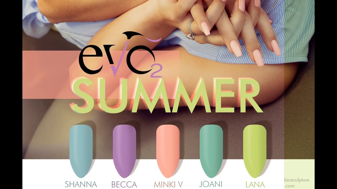 EVO Summer Collection
