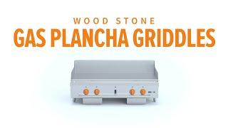 Wood Stone Gas Plancha Griddle | Overview