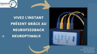 Neurofeedback Dynamique NeurOptimal ®
