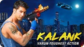 Kalank || Varun Dhawan Toughest Action Scene || Alia Bhatt || Sonakshi Sinha || Aditya Roy Kapur