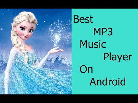How To Get Best Mp3 Music Player For Android