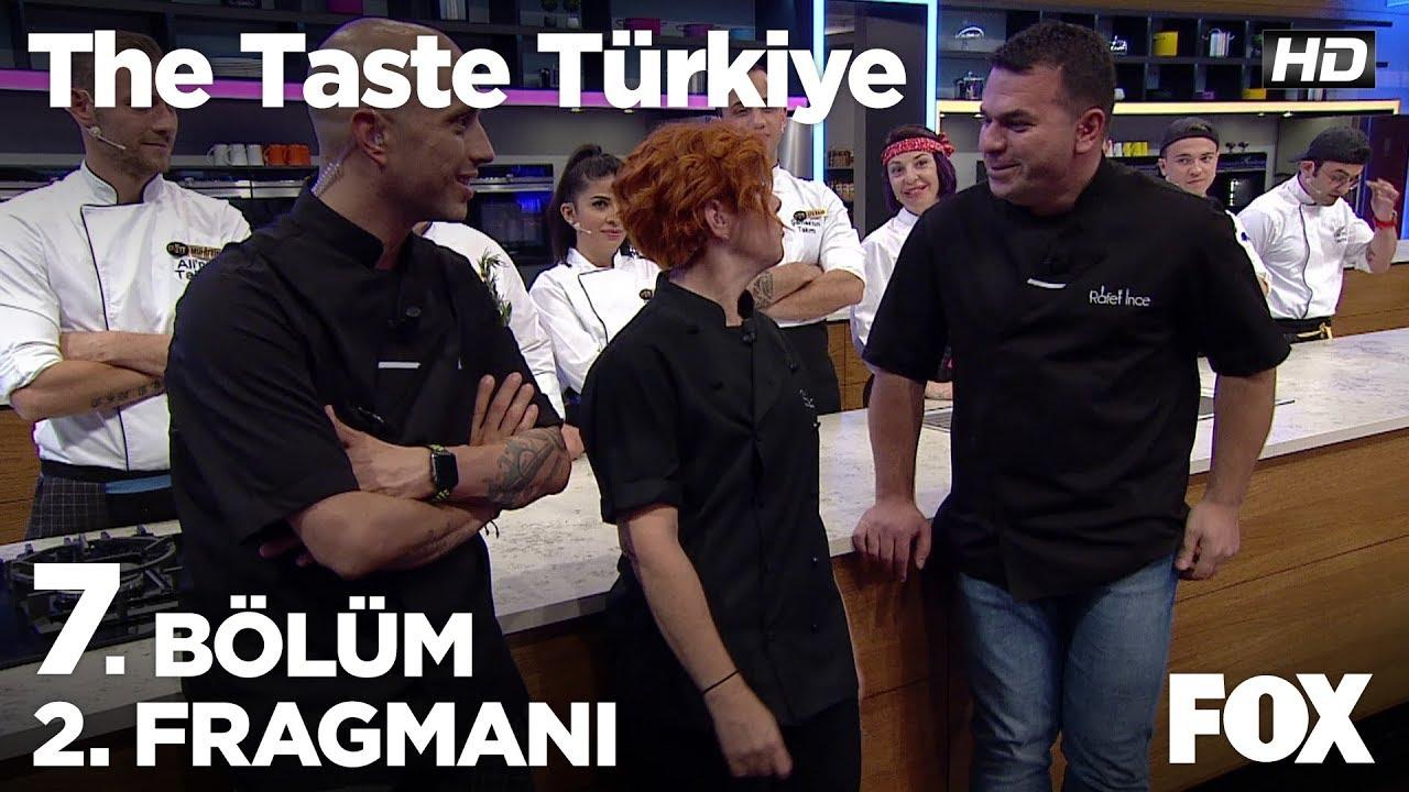 The Taste Türkiye 7. Bölüm 2. Fragmanı
