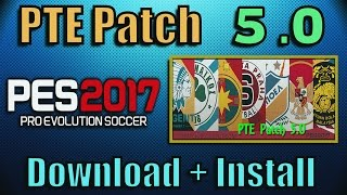 [PES 2017] PTE Patch 5.0 : Download + Install on PC