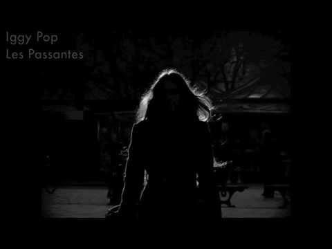Iggy Pop - Les Passantes (lyrics)