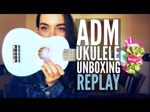 LIVE! (Replay) ADM Ukulele Unboxing!!! 🎶