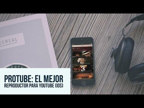 ProTube: La MEJOR App para YOUTUBE (iOS) - App de la Semana