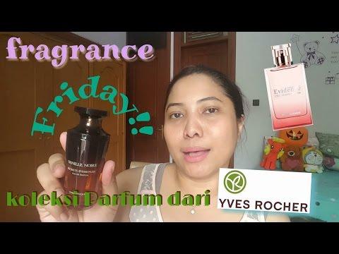 Jumat wangi: koleksi parfum dari  YVES ROCHER (fragrance friday)