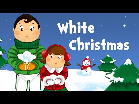 White Christmas (christmas song for kids with lyrics)