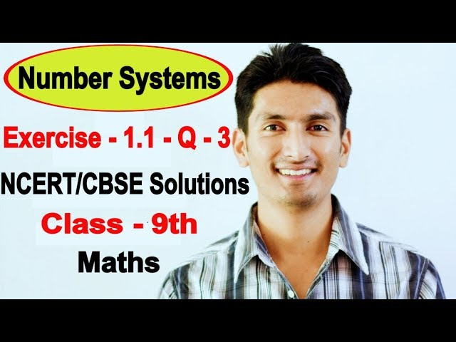 chapter 1 exercise 1.1 Question 3 - Number Systems class 9 maths - NCERT Solutions