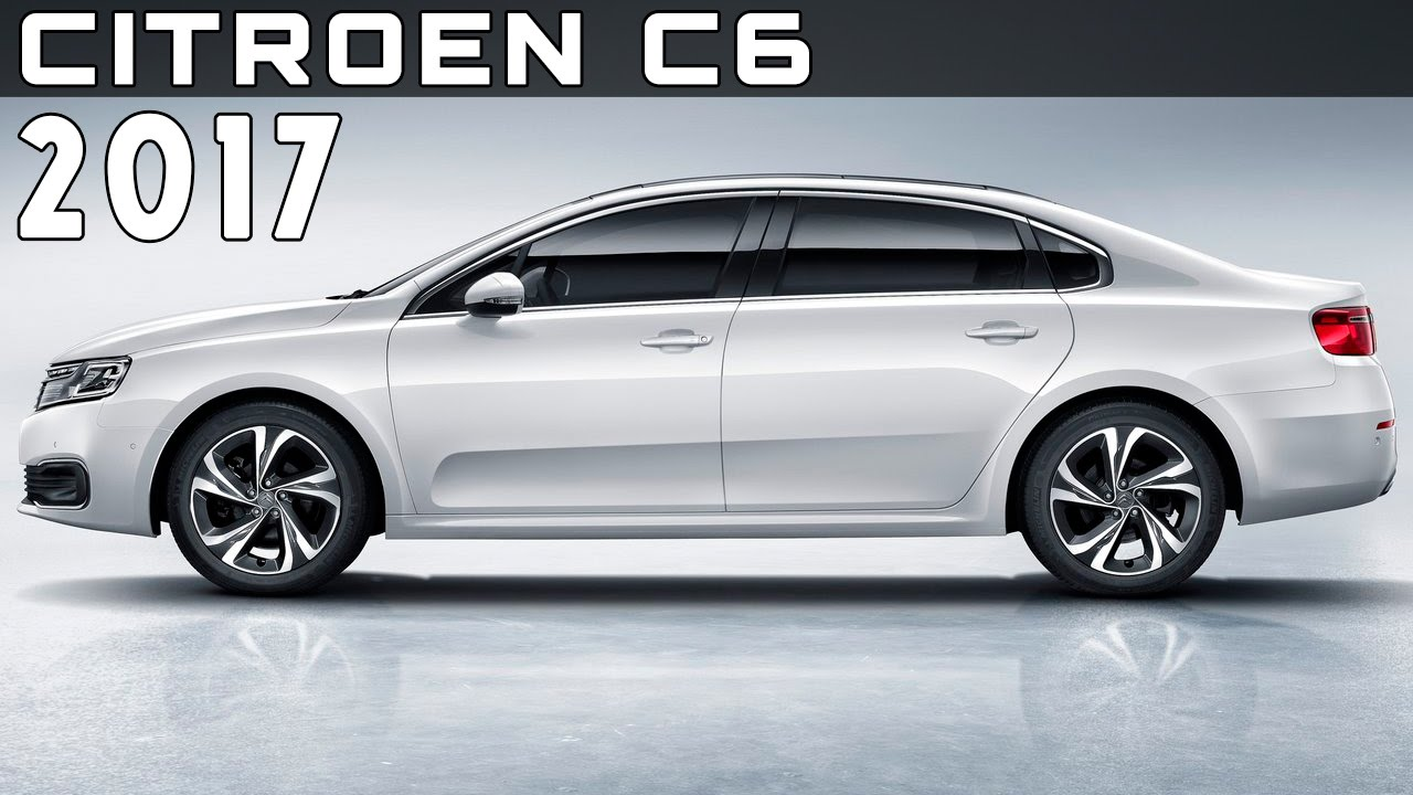 2017 citroen c6 review rendered price specs release date youtube. Black Bedroom Furniture Sets. Home Design Ideas