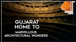 Gujarat home to marvellous architectural wonders