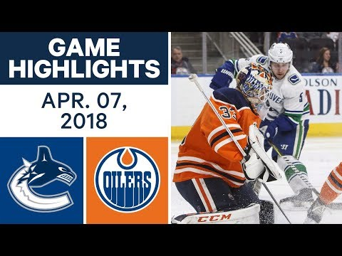NHL Game Highlights | Canucks vs. Oilers - Apr. 07, 2018