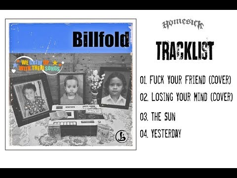 BILLFOLD - We Grew up with Their Songs 2016 (Full Album)