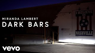 Miranda Lambert Dark Bars
