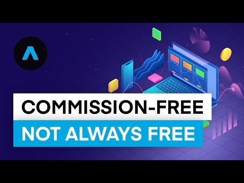 "The Different Ways ""Commission-Free"" May Cost You Money"