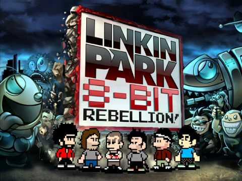 Linkin Park - 8-Bit Rebellion - Crawling (8-Bit)