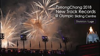 (ENG) Track Records at PyeongChang 2018  - Skeleton, Luge