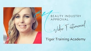 Video Testimonial by Tiger Training Academy | Beauty Industry Approval