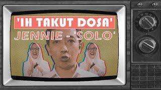 Download lagu JENNIE - 'SOLO' (PARODI)