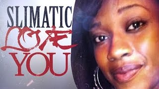 Slimatic - Love You [Flammable Riddim] September 2014