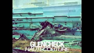 Glen Check - The Flashback