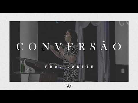 CONVERSÃO - Pastora Janete - ÁUDIO