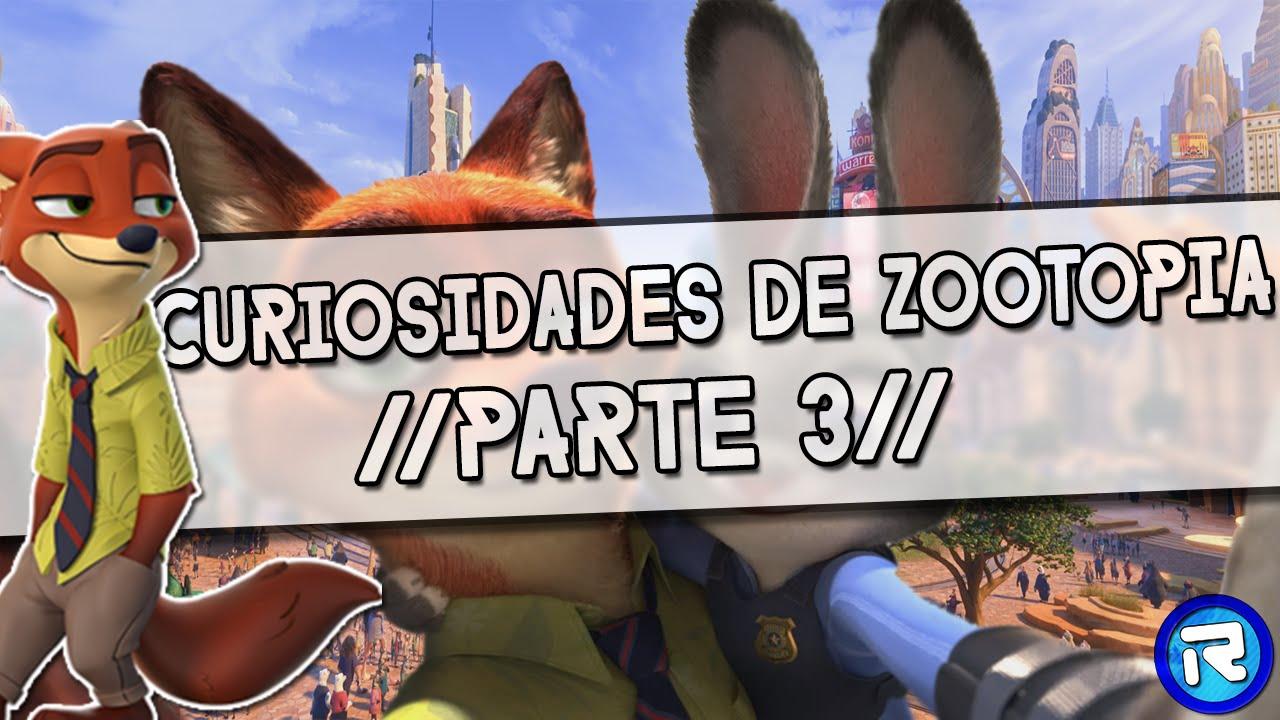 Ver Curiosidades de Zootopia //parte 3// en Español