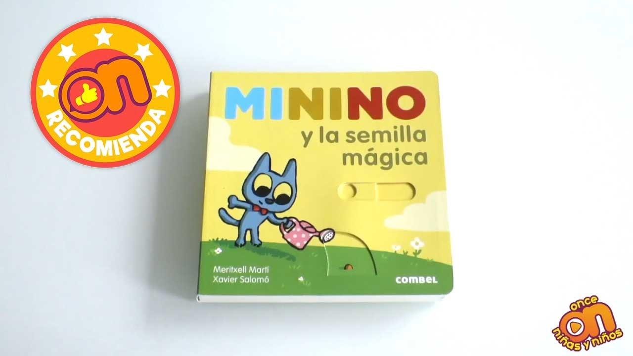 ON recomienda en libro Minino y la semilla mágica