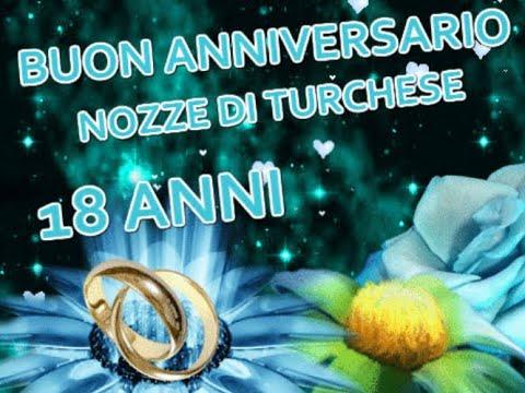 Anniversario Matrimonio 21 Anni.Buon Anniversario Nozze Di Turchese 18 Anni Di Matrimonio