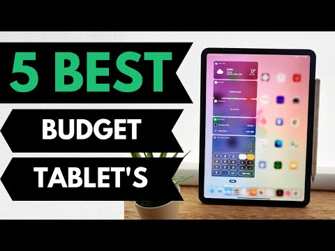 5 Best Budget Tablets