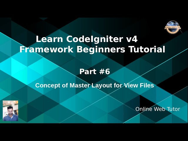 Learn CodeIgniter 4 Framework Tutorials #6 Concept of Master Layout for View Files