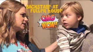 BACKSTAGE FUN AT FULLER HOUSE! (WITH ANDREA BARBER)